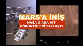 Mars'a iniş anına ait görüntüler geldi