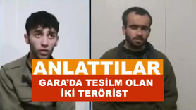 Gara'da teslim olan teröristlerin ifadesi