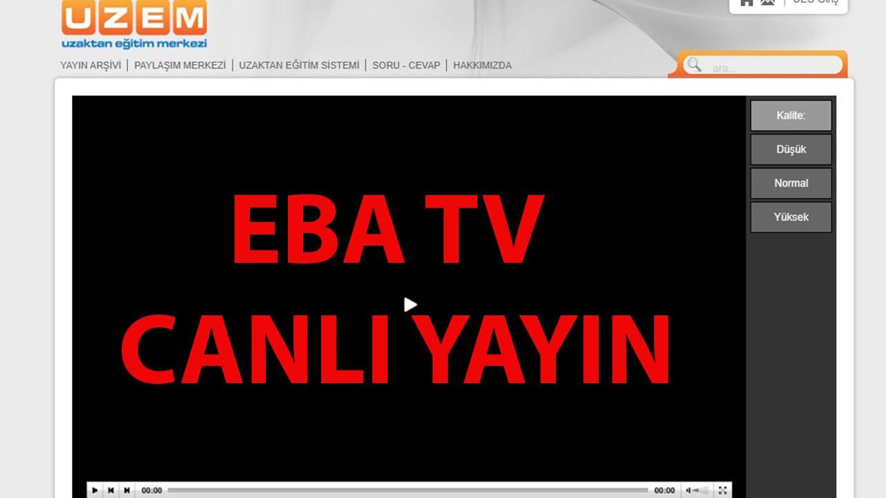 EBA TV Canlı yayın izle Uzaktan Eğitim kanalı