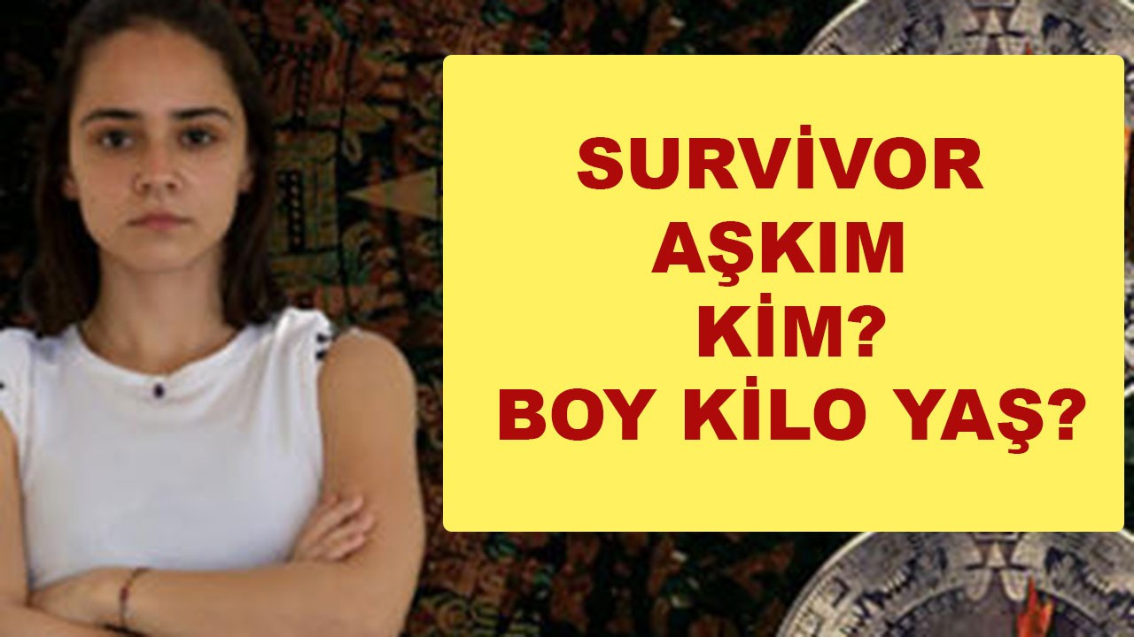 Survivor Aşkım boyu kaç cm?
