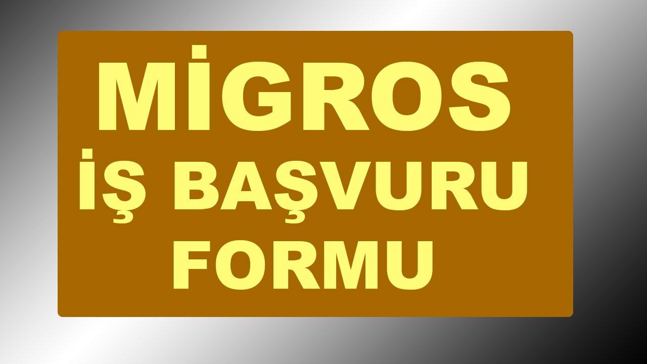 Migros iş başvuru formu, Migros personel alımı 2020