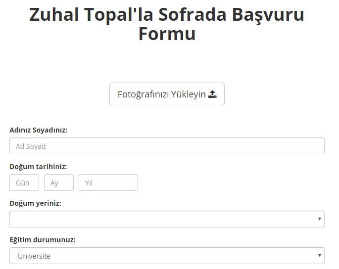 Zuhal Topal'la Sofrada Başvuru Formu