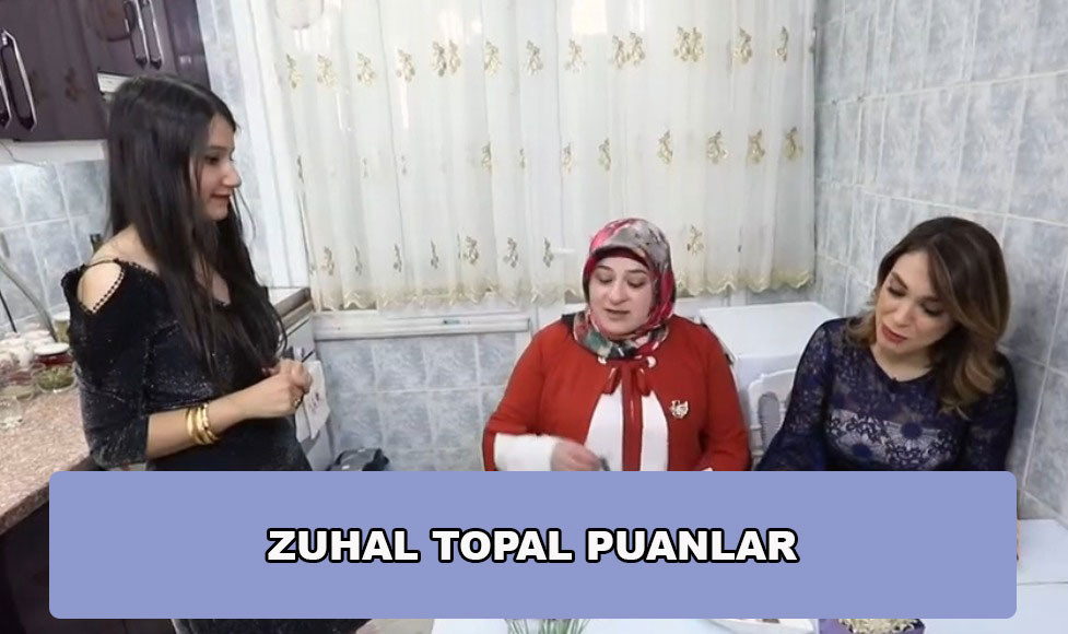 Zuhal Topal'la Sofrada Puan Durumu