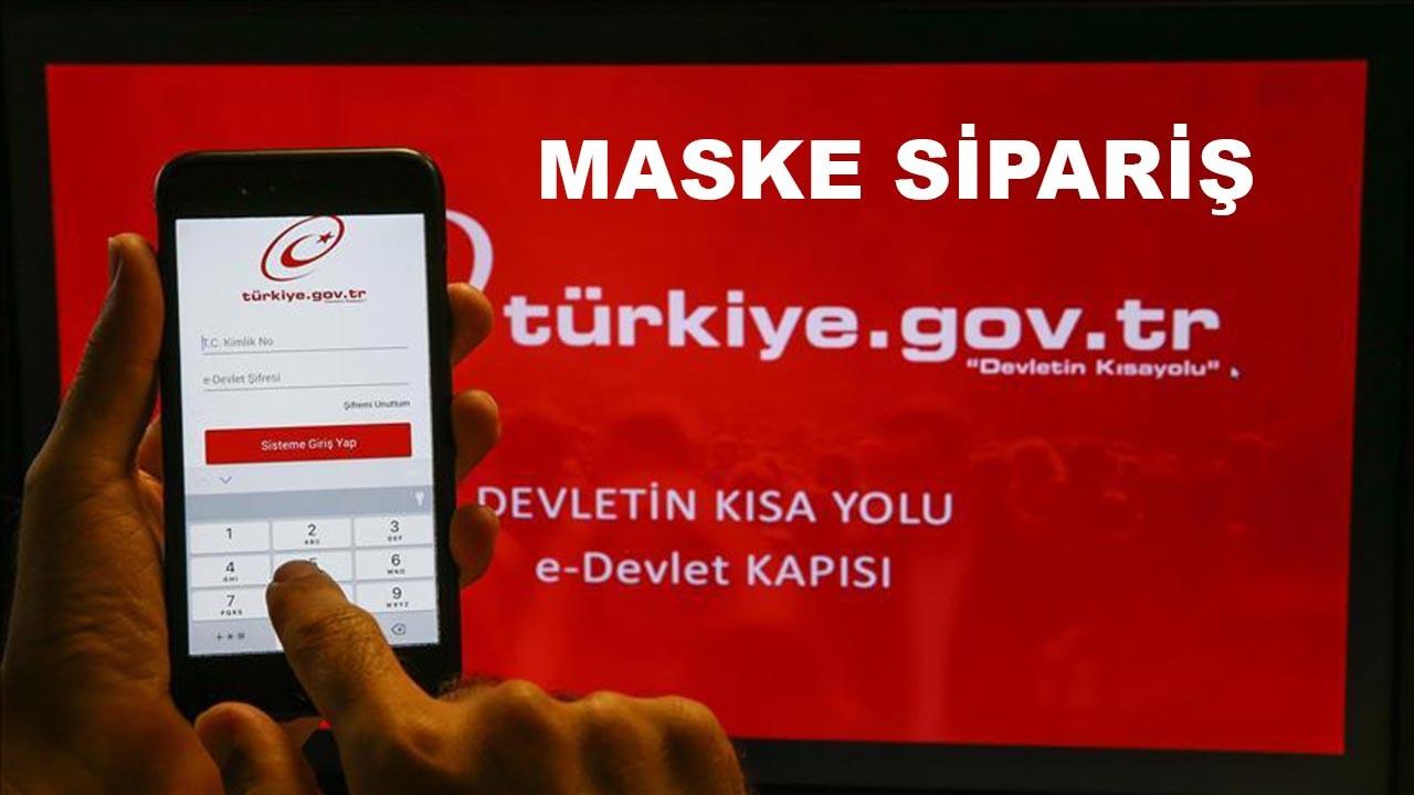 e Devlet maske siparişi nasıl verilir?