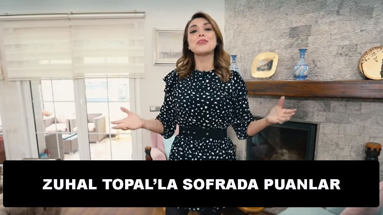 Zuhal Topal'la Sofrada 7 Nisan Puanlar