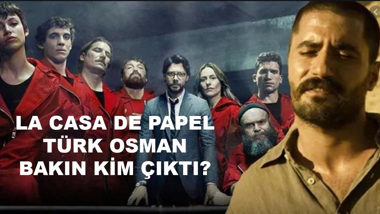 La Casa De Papel'deki işkenceci Türk Osman kimdir?