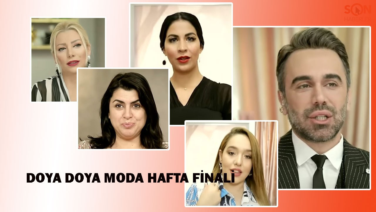 Doya Doya Moda kim kazandı, kim birinci oldu?