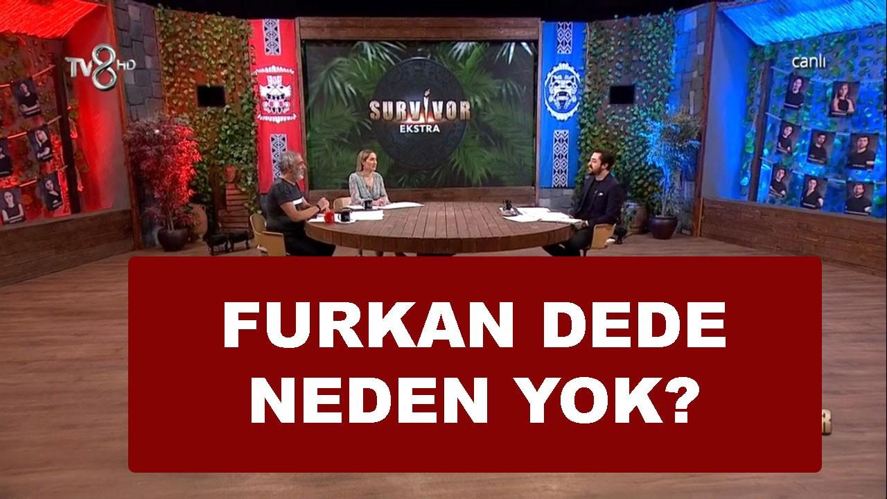 Survivor Furkan Dede neden yok?
