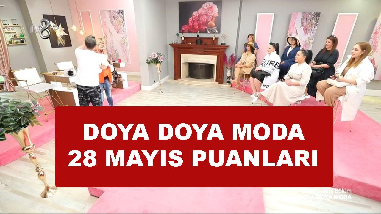 Doya Doya Moda 28 Mayıs Puan Durumu açıklandı