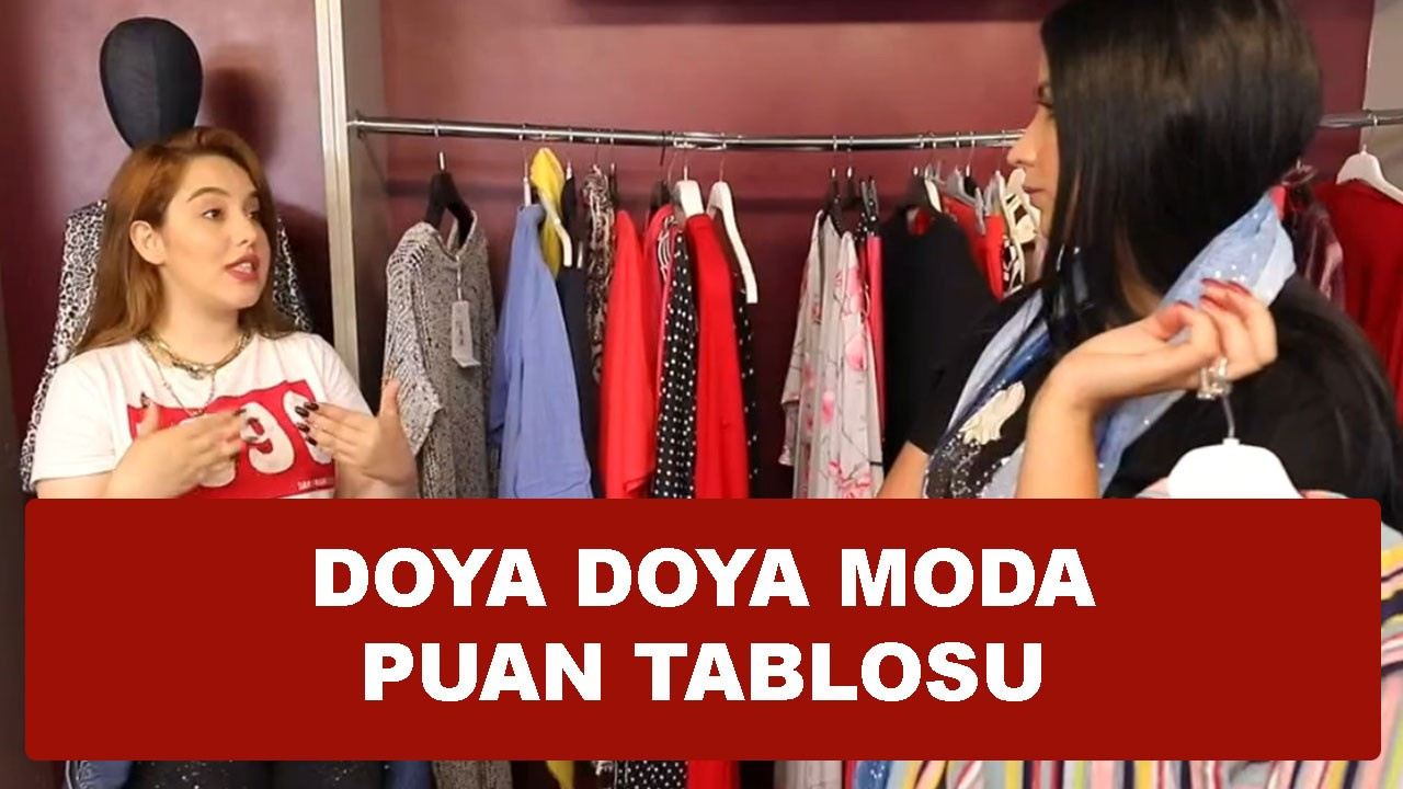 Doya Doya Moda 1 Haziran Puan Tablosu