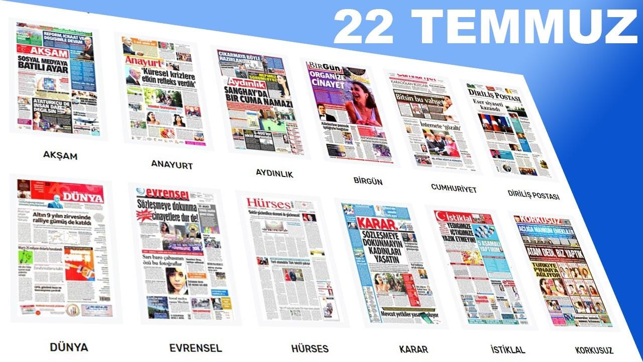 Gazeteler - 22 Temmuz 2020 günün gazete manşetleri