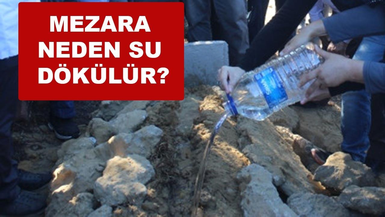 Mezara neden su dökülür? Dinde yeri var mı?