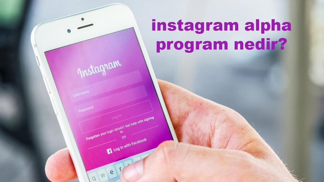 Join instagram alpha program nedir?