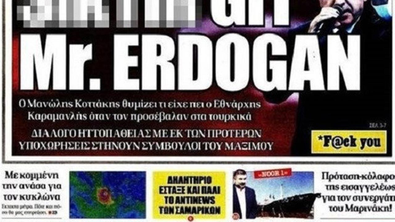 Yunan medyasında Erdoğan'a 'küfür' manşeti