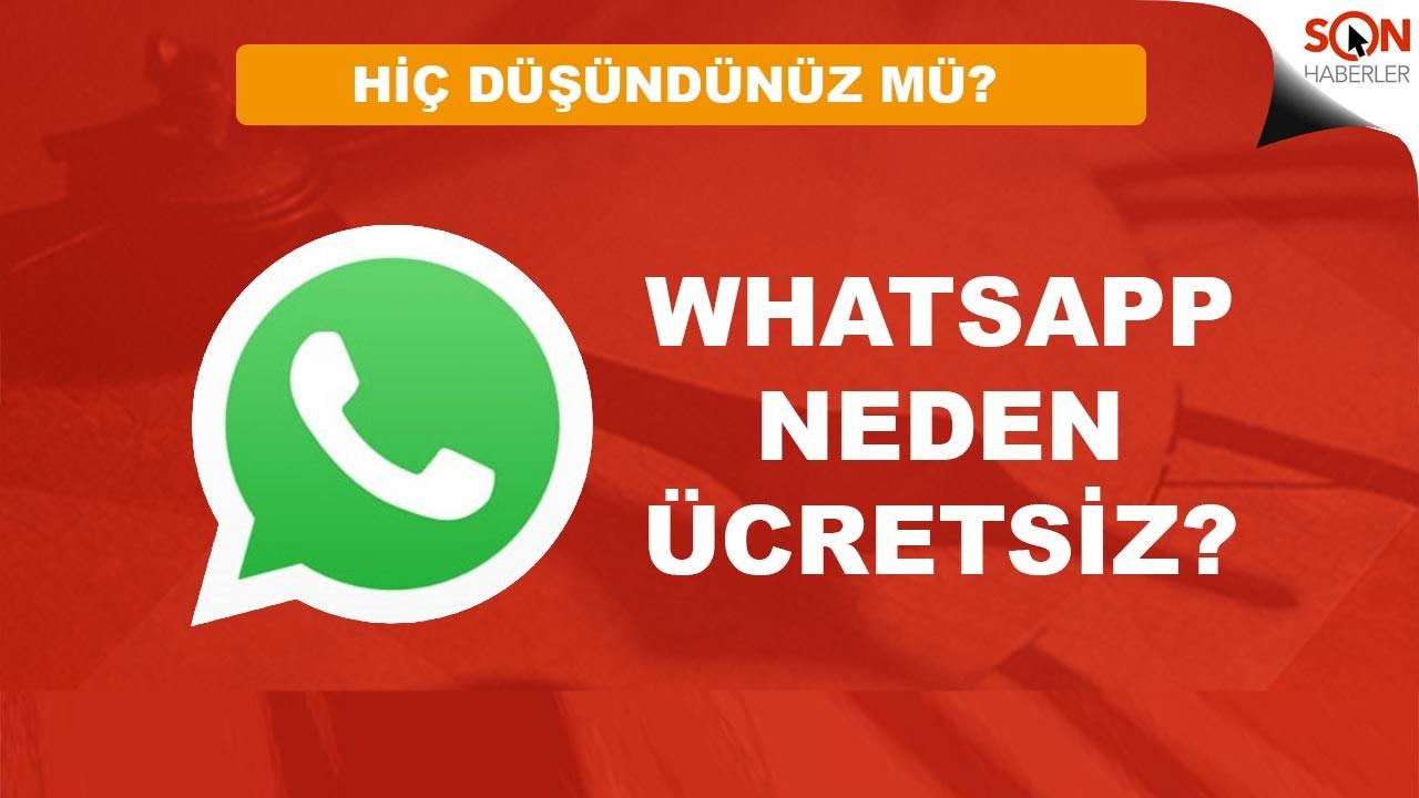 WhatsApp neden ücretsiz para kaynağı ne hiç düşündünüz mü?