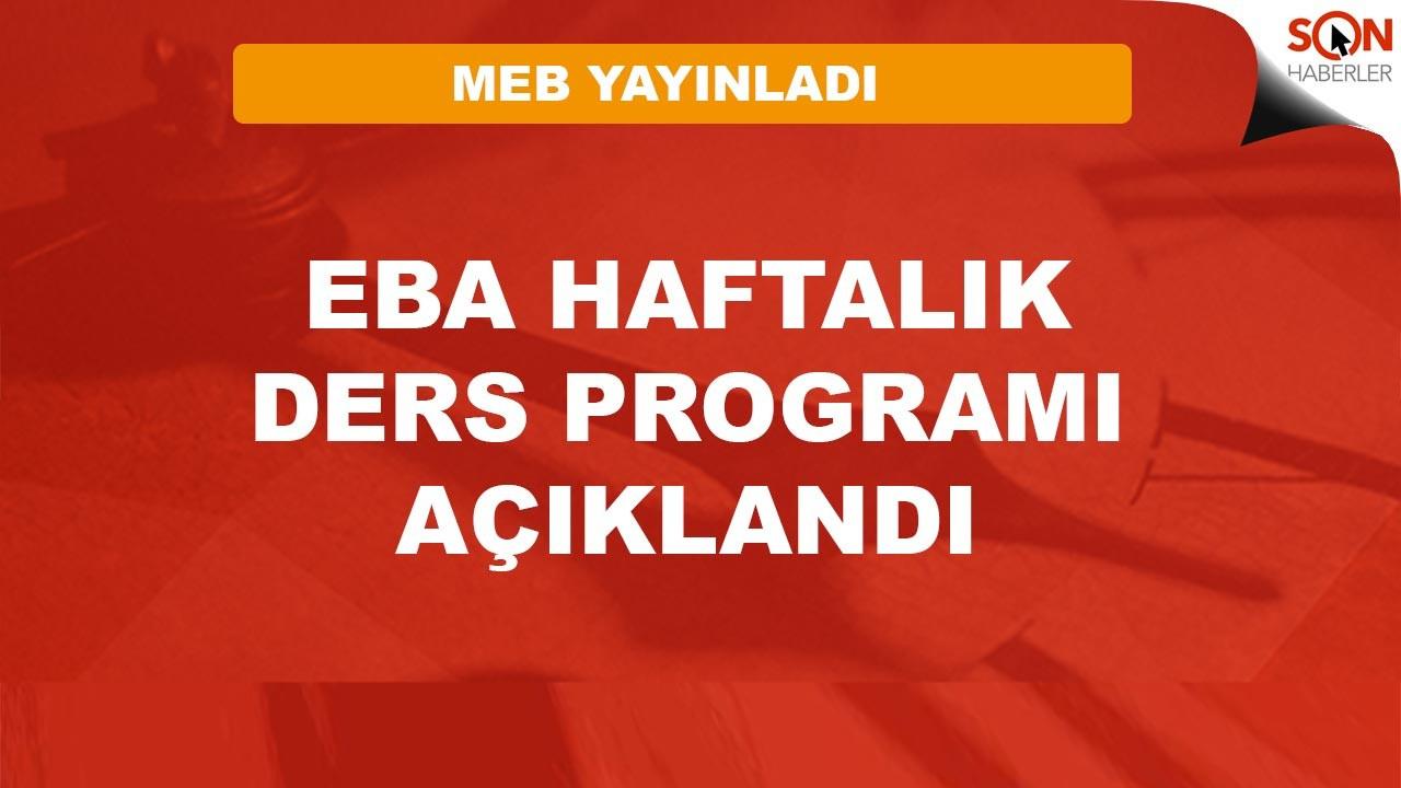 EBA haftalık ders programı yayınlandı