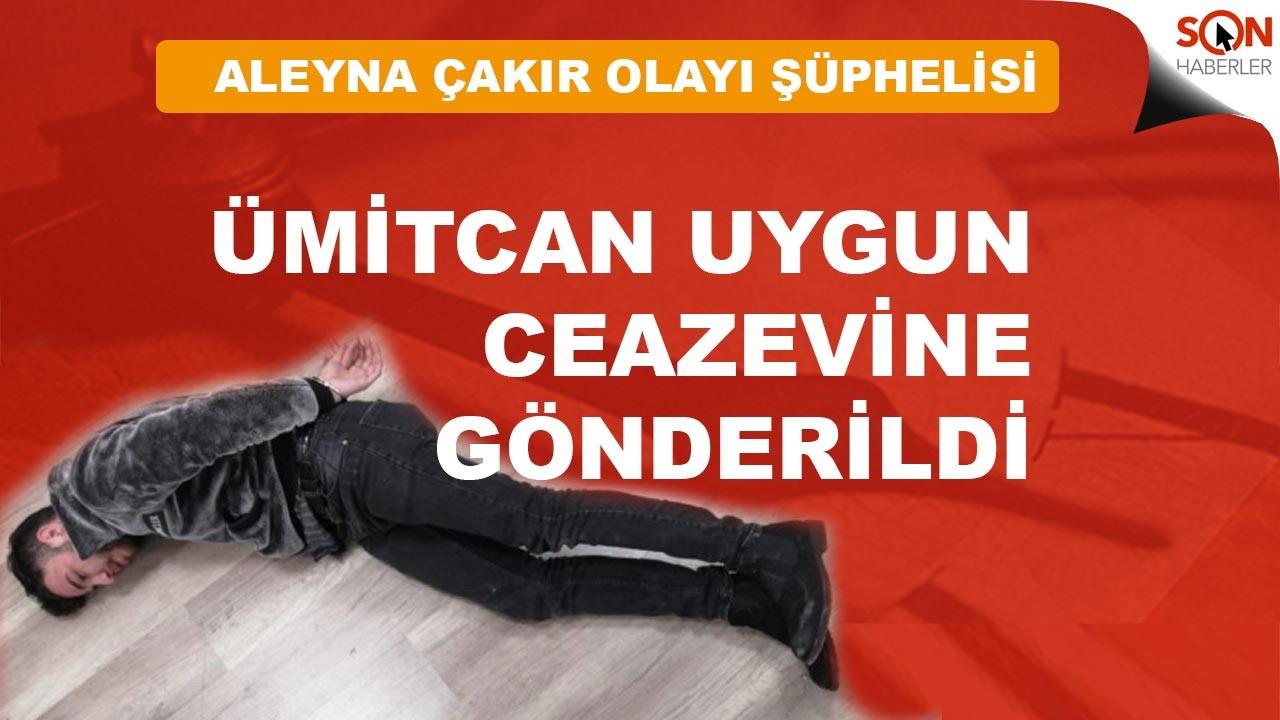 Ümitcan Uygun tutuklanarak cezaevine gönderildi
