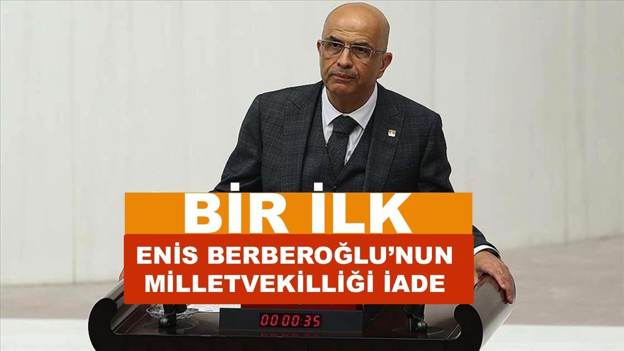 Enis Berberoğlu'nun milletvekilliği iade edildi