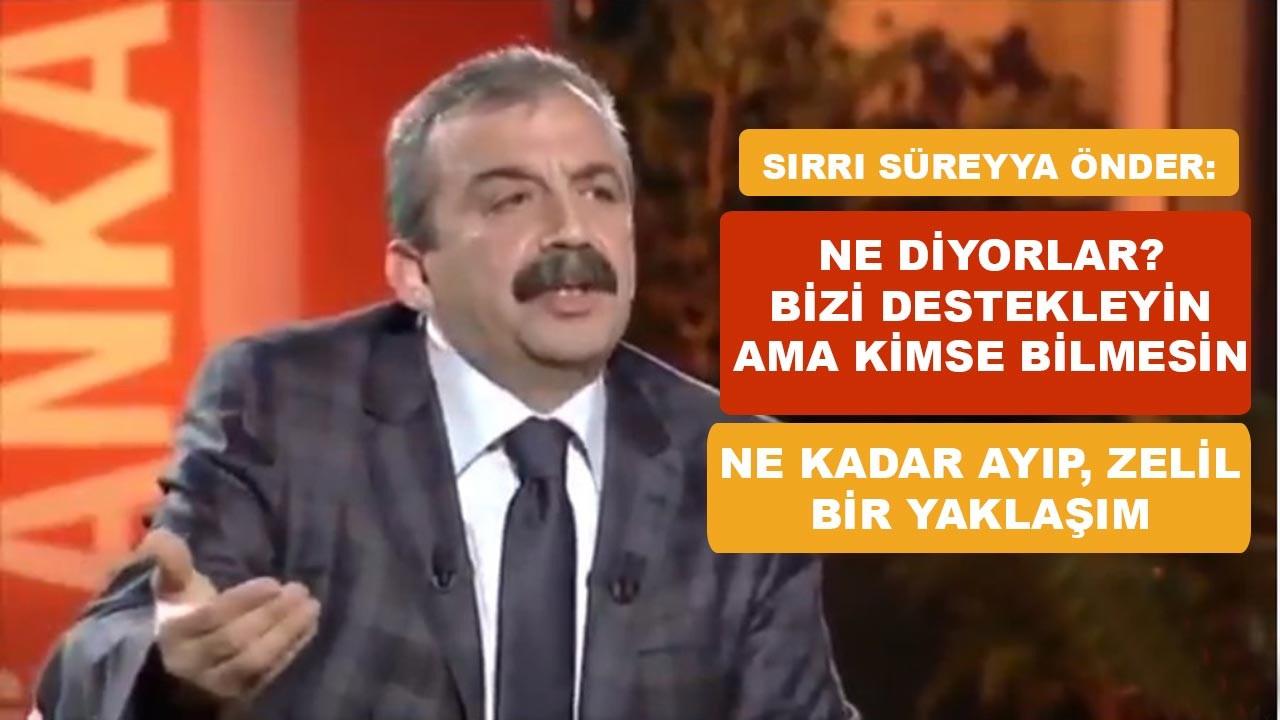 Sırrı Süreyya Önder'in meşhur sözleri akla geldi