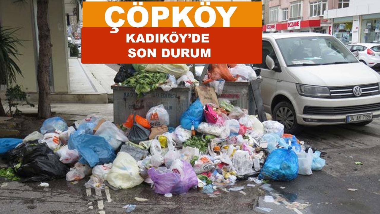 Kadıköy'de çöp dağları