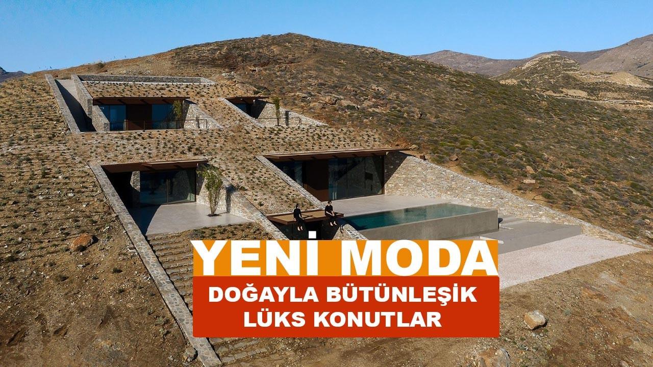 Yeni moda bu evler, doğayla bütünleşik
