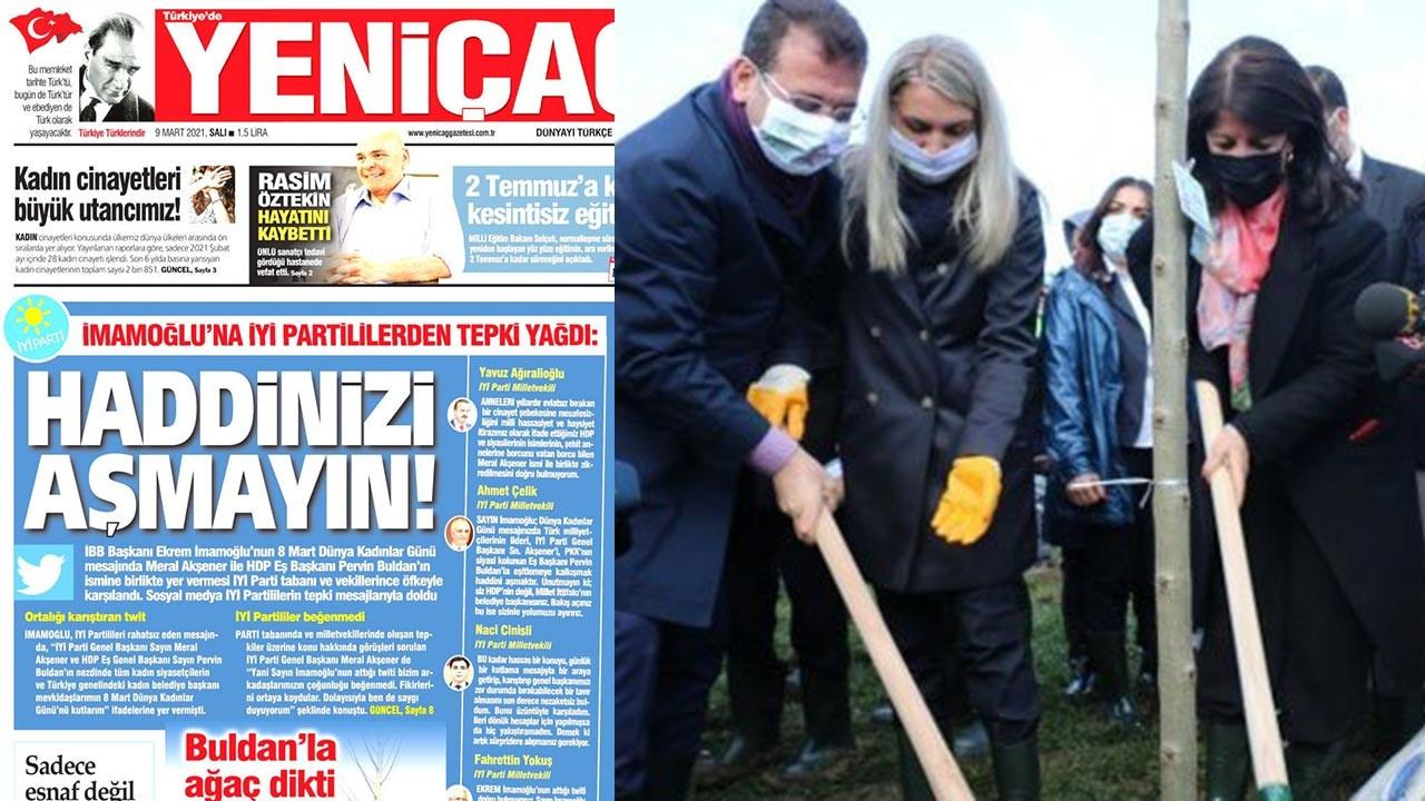 İyi Parti'nin gazetesi İmamamoğlu'na sert çıktı