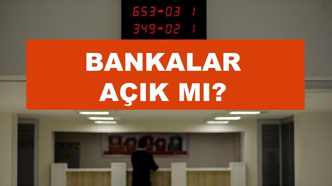 Pazartesi bankalar açık mı kapalı mı?