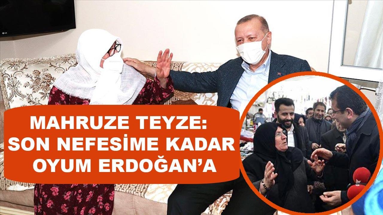 Son nefesime kadar oyum Erdoğan'a
