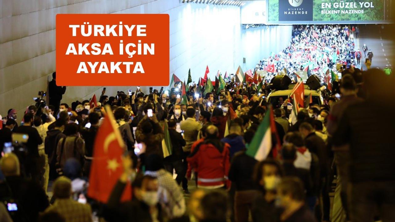Türkiye Mescid-i Aksa için sokaklara döküldü