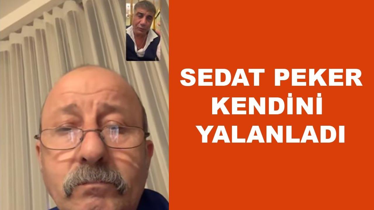 Sedat Peker kendi kendini yalanladı