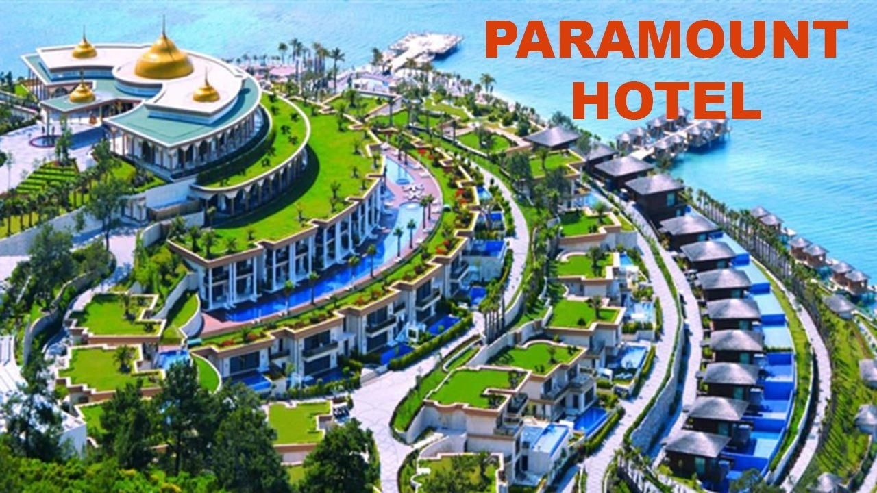 Paramount Hotel Kimin? Sahibi kimdir?