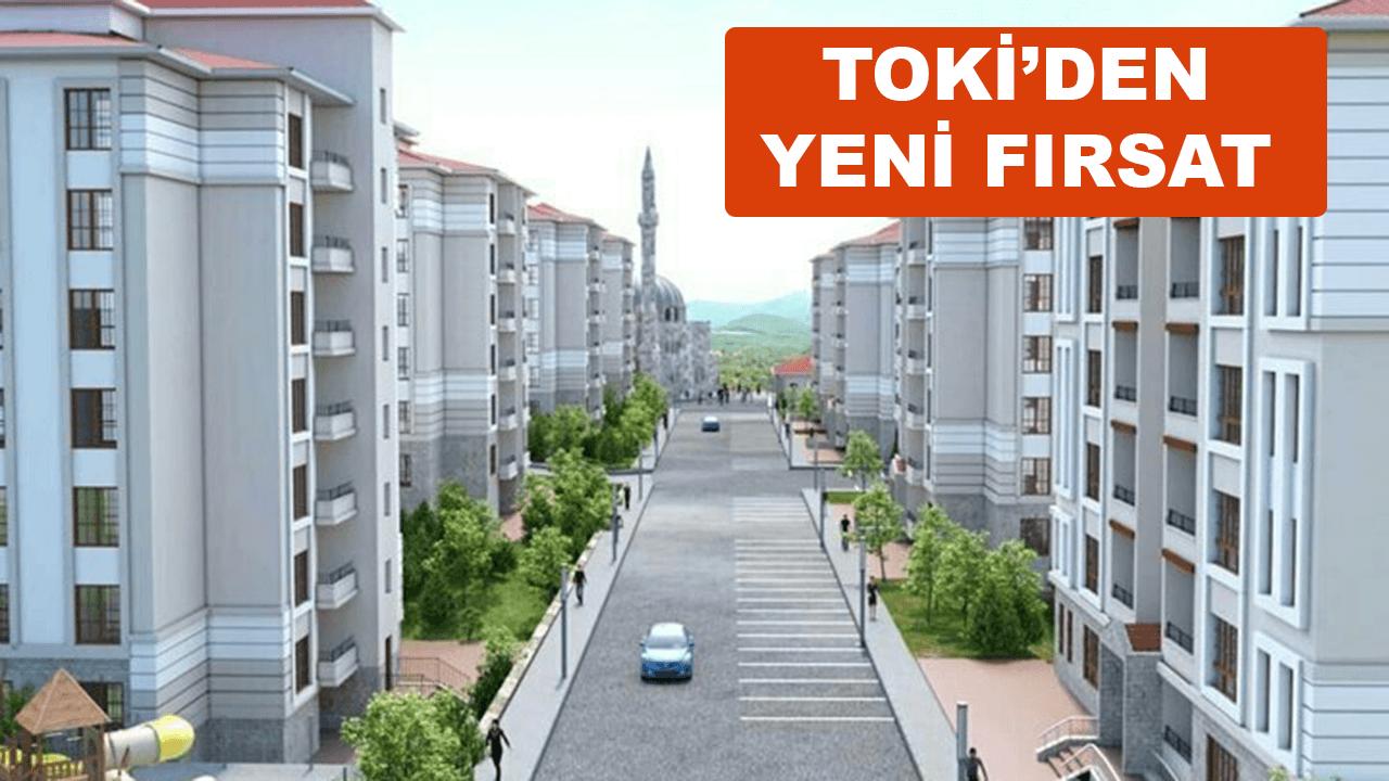 TOKİ'den uygun taksitlerle yeni konut projeleri