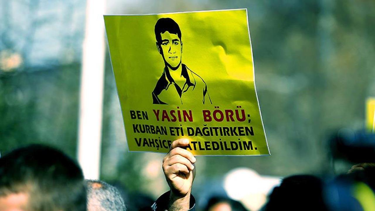 Yasin Börü'nün katillerine ceza yağdı