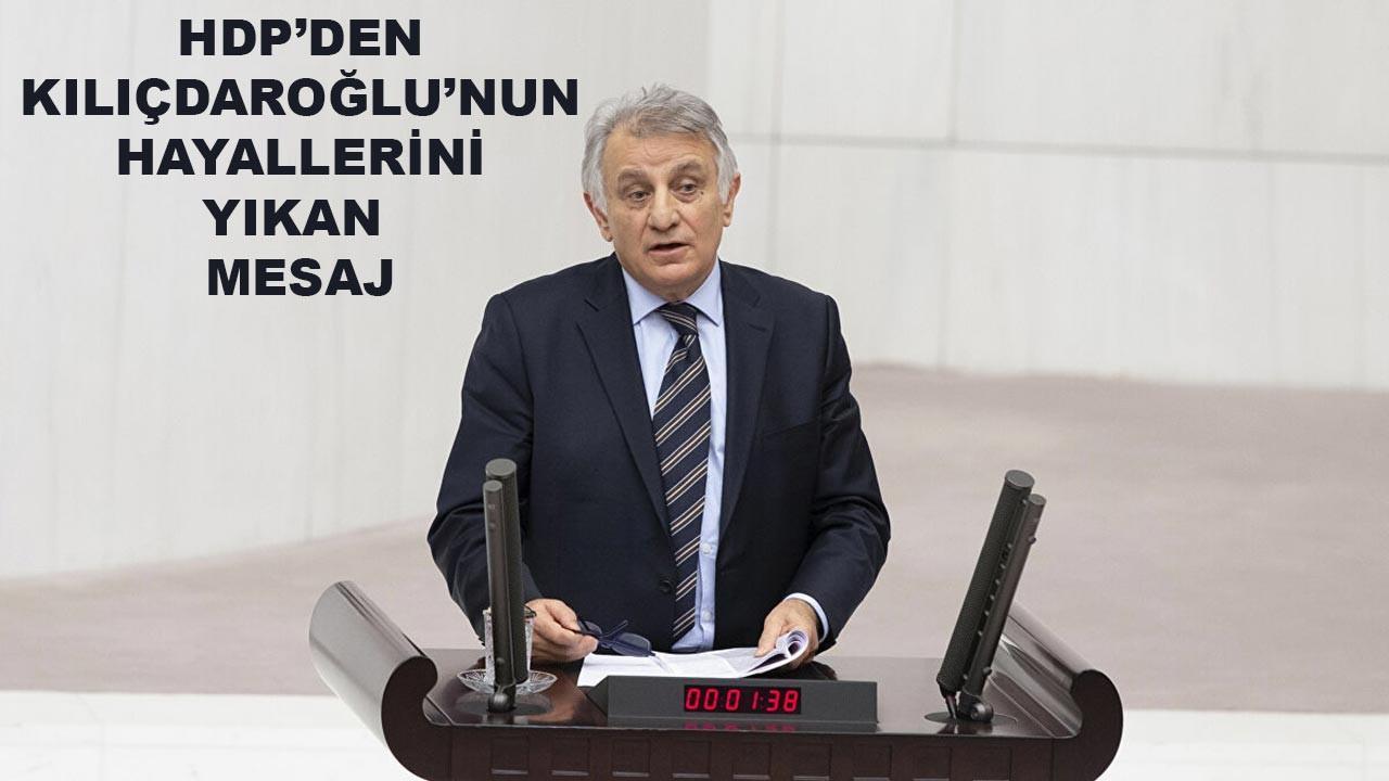 HDP'den Kılıçdaroğlu'nun hayallerini yıkan mesaj