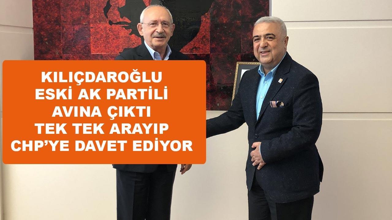 Kılıçdaroğlu eski AK Partilileri tek tek arıyor