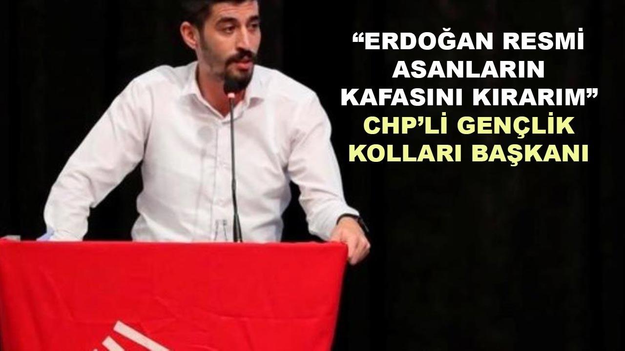 Erdoğan resmi asanların kafasını kıracaklarmış