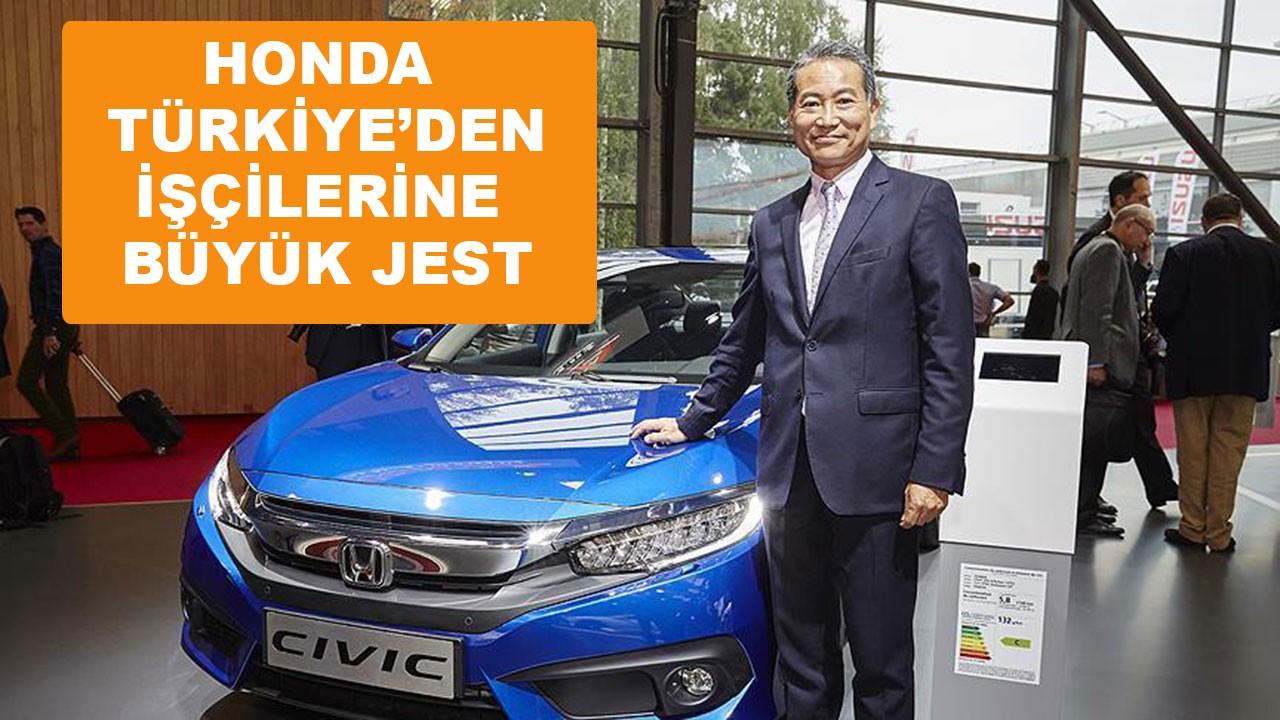 Honda'dan işçilerine büyük jest
