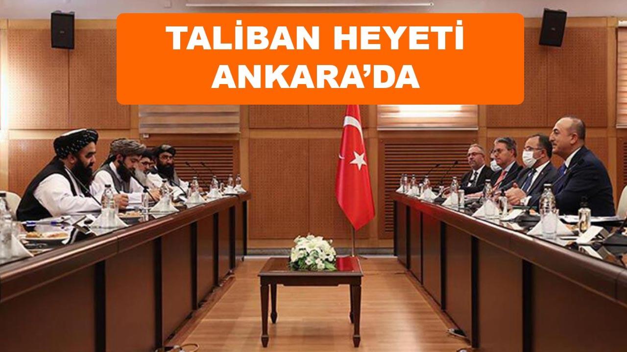 Taliban ile Ankara'da ilk görüşmede ne konuşuldu?