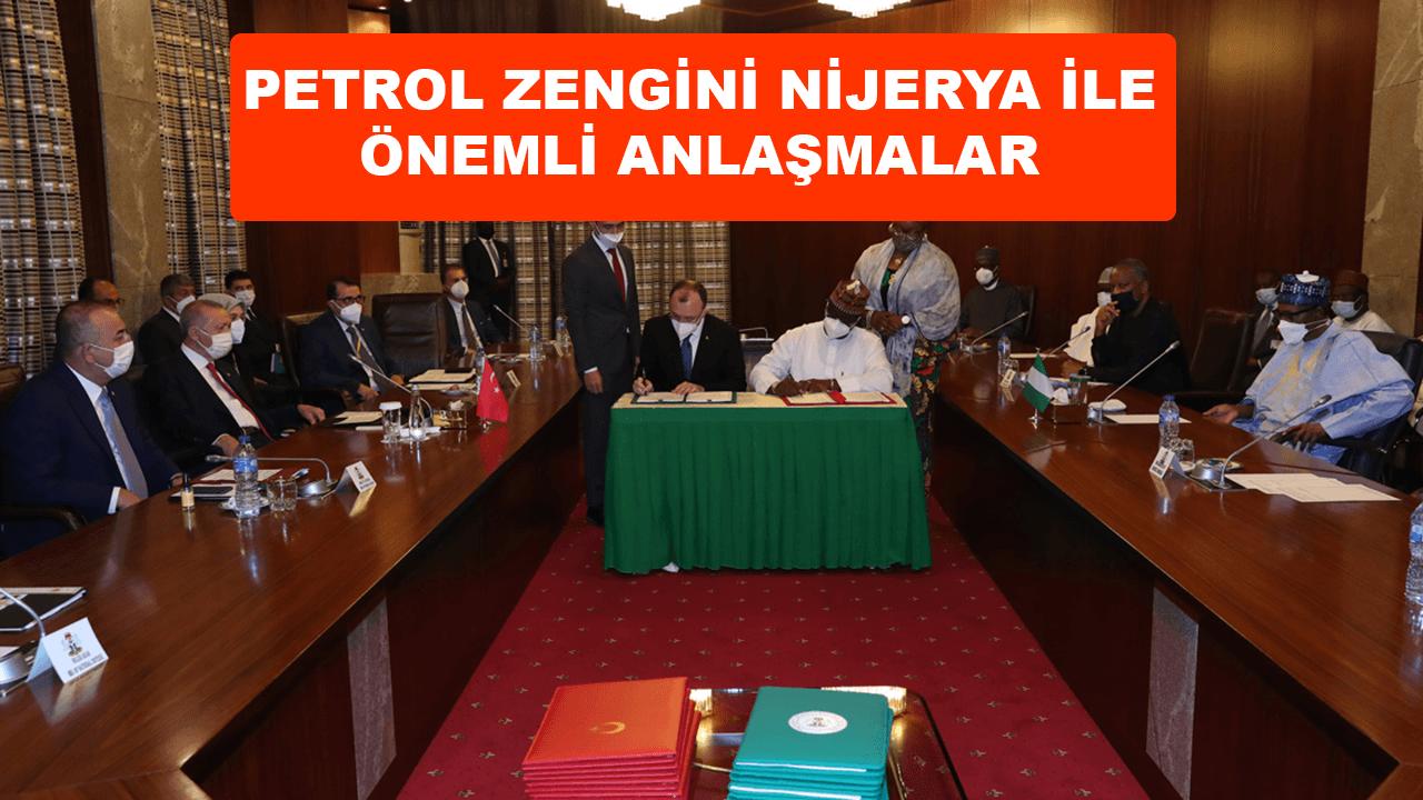 Türkiye ve petrol ülkesi Nijerya arasında anlaşma