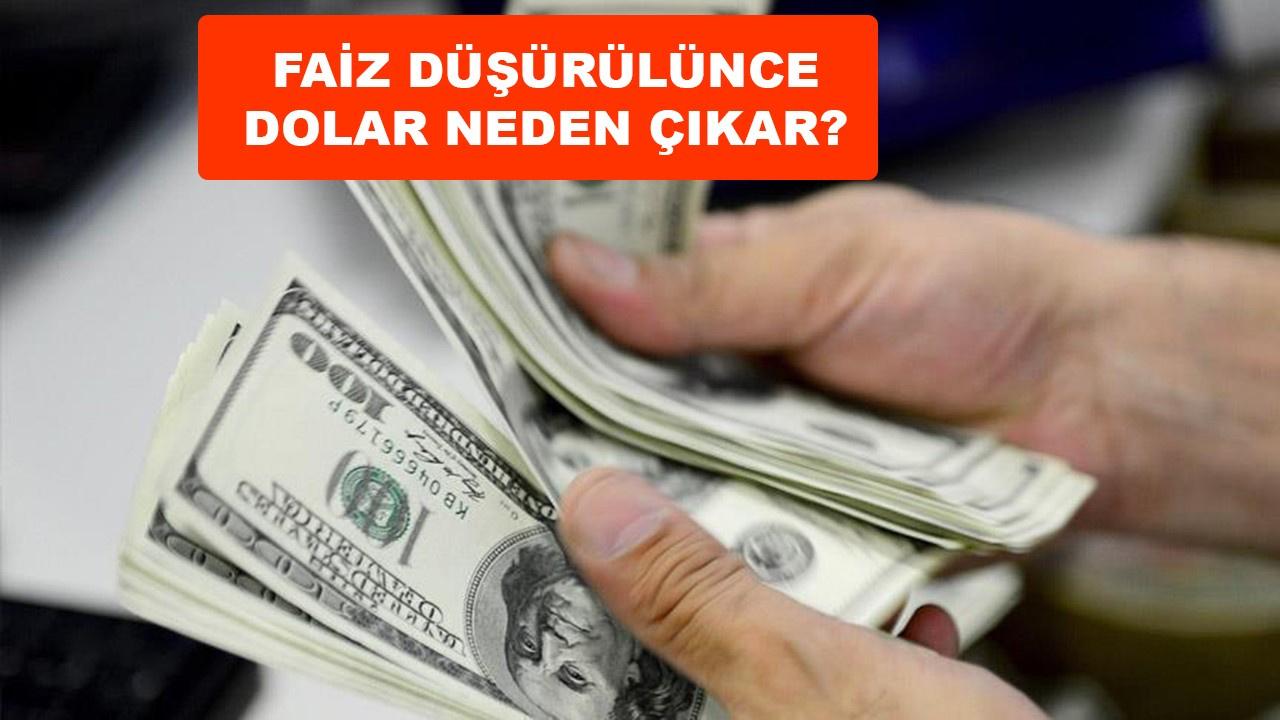 Faiz düşünce dolar neden yükselir?