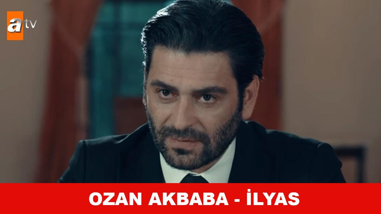 Ozan Akbaba diziden ayrıldı mı, İlyas EDHO'dan?