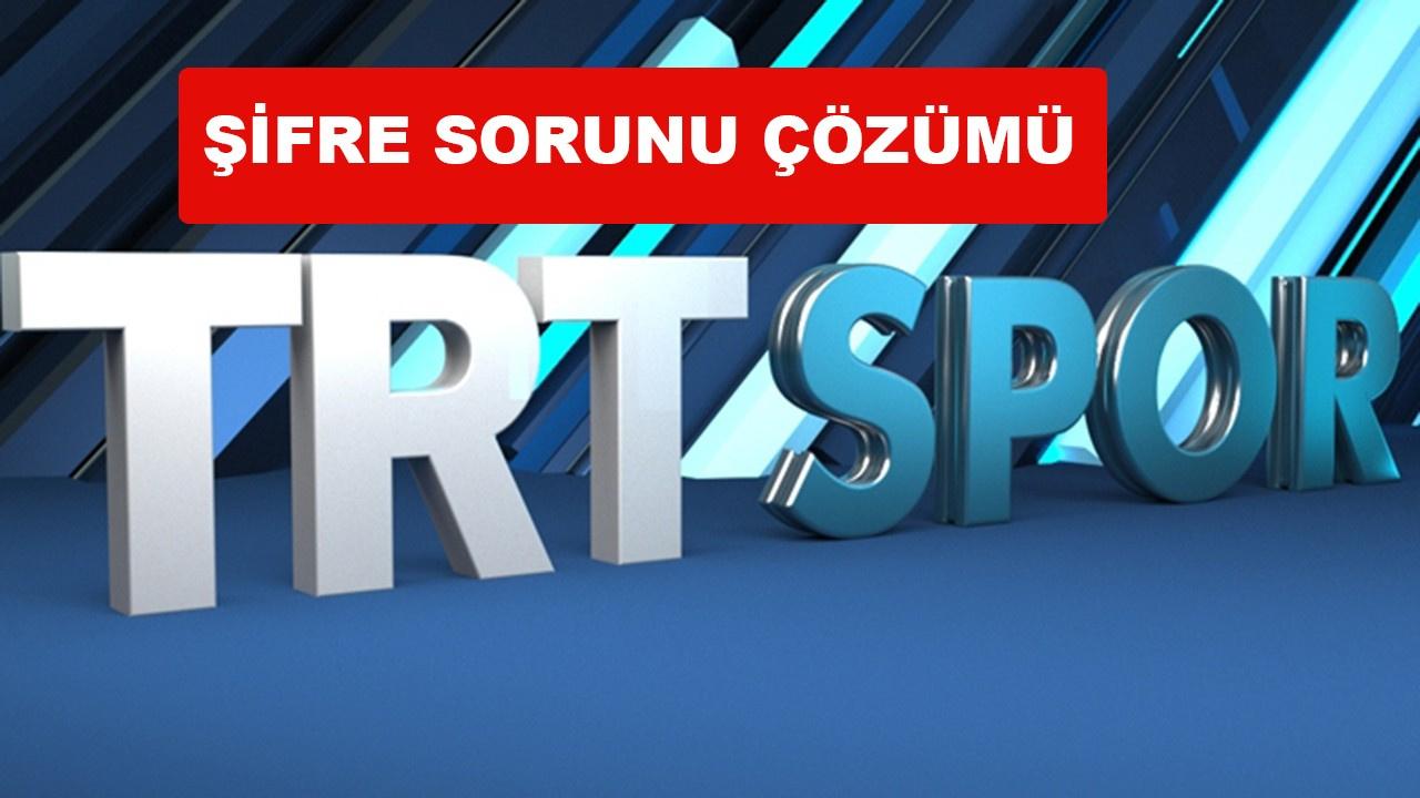 TRT Spor neden açılmıyor, şifreli mi oldu, nasıl a