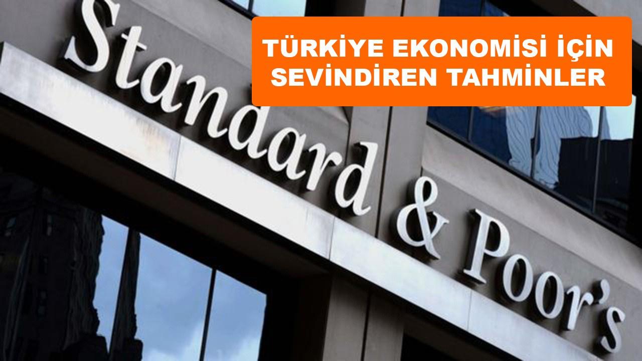 S&P'den Türkiye ekonomisi için sevindiren tahmin