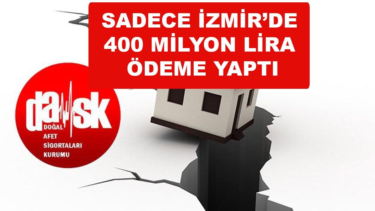 DASK sigortası İzmir'de 401 milyon lira ödedi