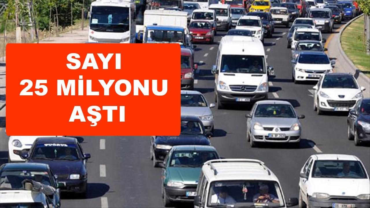 Türkiye'de taşıt sayısı 25 milyonu aştı