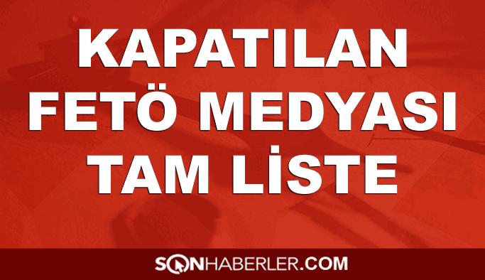 FETÖ kapatılan medya kuruluşları LİSTE