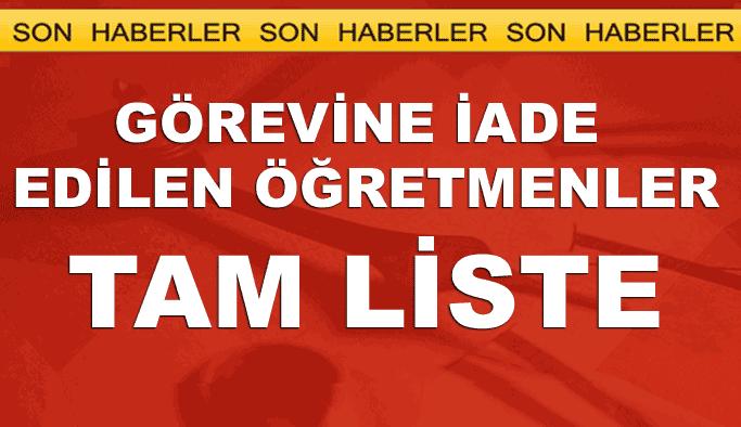 Görevine iade edilen öğretmenler listesi