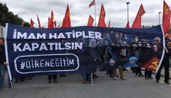 1 Mayıs gösterilerinde 'İmam Hatip' düşmanlığı
