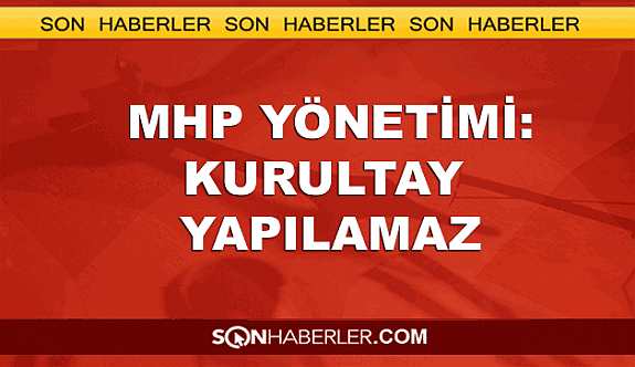 MHP genel merkezinden ilk açıklama