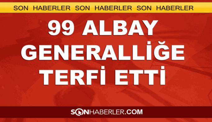 99 albay generalliğe yükseltildi - TAM LİSTE